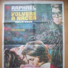Cine: CARTEL CINE VOLVERE A NACER RAPHAEL ISELA VEGA MAC 1973 C1761. Lote 198986993