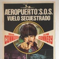 Cine: CDO 1253 AEROPUERTO S.O.S. VUELO SECUESTRADO SEAN CONNERY POSTER ORIGINAL 70X100 ESTRENO. Lote 199742195