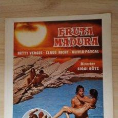 Cine: CARTEL DE LA PELICULA FRUTA MADURA. CASIFICADA S. 24 X 30 CM . Lote 199904051