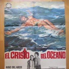 Cinema: CARTEL CINE, EL CRISTO DEL OCEANO, NINO DEL ARCO, PAOLO GOZLINO, JANO, 1971, C400. Lote 200542223