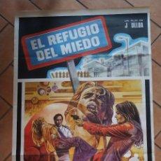 Cine: CARTEL DE LA PELICULA EL REFUGIO DEL MIEDO. 70 X 100 CM . Lote 201192166