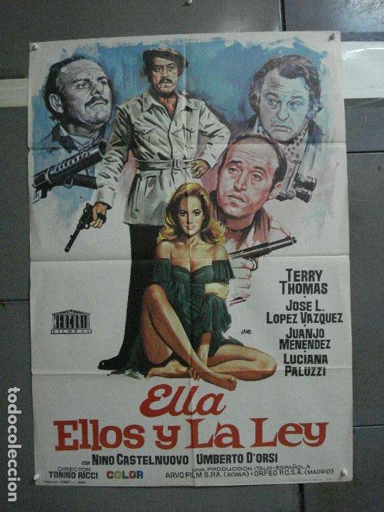 CDO 1465 ELLA ELLOS Y LA LEY LOPEZ VAZQUEZ JUANJO MENENDEZ TONINO RICCI JANO POSTER 70X100 ESTRENO (Cine - Posters y Carteles - Clasico Español)