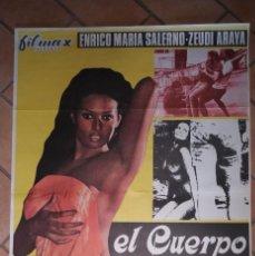 Cine: CARTEL DE LA PELÍCULA EL CUERPO, ENRICO MARIA SALERNO-ZEUDI ARAYA. BUEN ESTADO. . 100 X 70 CM . Lote 201241031
