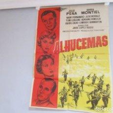 Cine: CARTEL 99X70CM - ALHUCEMAS - GUERRA AFRICA JULIO PEÑA SARA MONTIEL, PEÑA FILMS, ORIGINAL EPOCA +INFO. Lote 201960635
