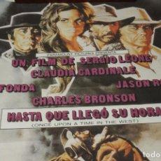 Cine: CARTEL CINE HASTA QUE LLEGO SU HORA, CLAUDIA CARDINALE, HENRY FONDA, CHARLES BRONSON 1969. Lote 202534226