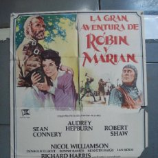Cine: CDO 1956 LA GRAN AVENTURA DE ROBIN Y MARIAN AUDREY HEPBURN CONNERY POSTER ORIGINAL 70X100 ESTRENO. Lote 203050870