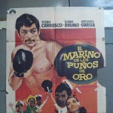 Cine: CDO 1962 EL MARINO DE LOS PUÑOS DE ORO PEDRO CARRASCO SONIA BRUNO BOXEO POSTER ORIG 70X100 ESTRENO. Lote 203053750