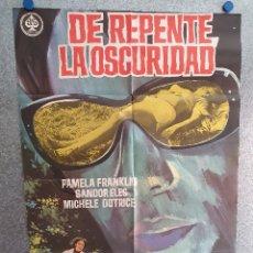 Cine: DE REPENTE, LA OSCURIDAD. PAMELA FRANKLIN, MICHELE DOTRICE, SANDOR ELÈS. AÑO 1971. POSTER ORIGINAL. Lote 203063523