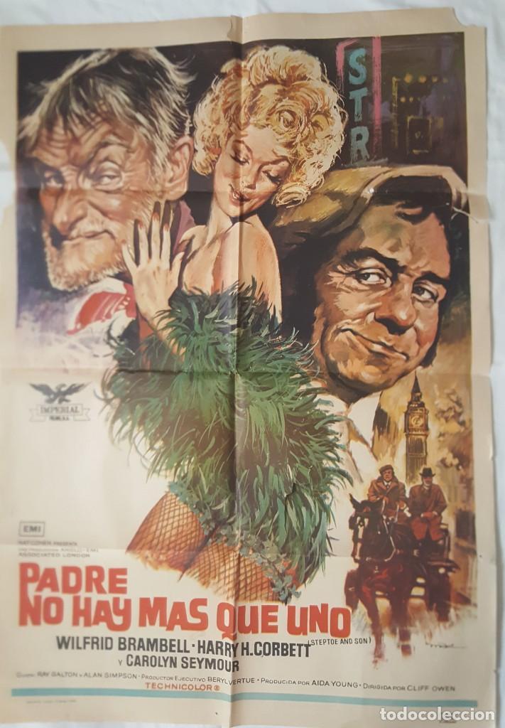 PÓSTER ORIGINAL PADRE NO HAY MÁS QUE UNO 1973 (Cine- Posters y Carteles - Drama)