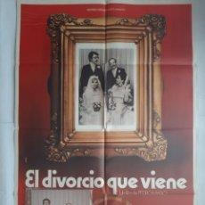 Cine: ANTIGUO CARTEL CINE EL DIVORCIO QUE VIENE + 12 FOTOCROMOS 1970 CC152. Lote 203845031