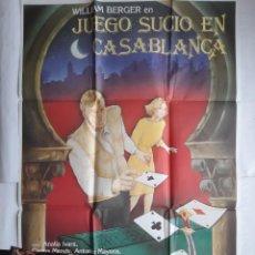 Cine: ANTIGUO CARTEL CINE JUEGO SUCIO EN CASABLANCA + 12 FOTOCROMOS 1985 CC171. Lote 204004620