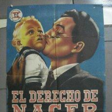 Cine: AAH31 EL DERECHO DE NACER JORGE MISTRAL GLORIA MARIN POSTER ORIGINAL 70X100 ESTRENO LITOGRAFIA. Lote 204161016