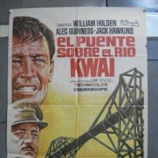 Cine: AAH45 EL PUENTE SOBRE EL RIO KWAI DAVID LEAN ALEC GUINNESS WILLIAM HOLDEN JANO POSTER ORG 70X100 R71. Lote 204171356