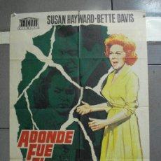 Cine: CDO 2393 ADONDE FUE EL AMOR BETTE DAVIS SUSAN HAYWARD JANO POSTER ORIGINAL 70X100 ESTRENO. Lote 204280298