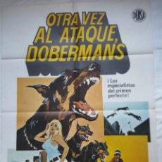 Cine: PÓSTER ORIGINAL OTRA VEZ AL ATAQUE, DOBERMANS 1974. Lote 204696136