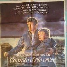 Cine: CUANDO EL RÍO CRECE. CARTEL ORIGINAL. MARK RYDELL, MEL GIBSON, SISSY SPACEK, SHANE BAILEY. Lote 205035258
