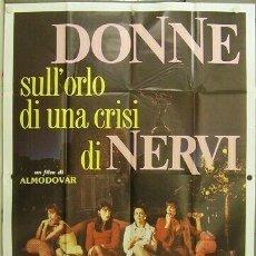 Cine: 3HO98D MUJERES AL BORDE DE UN ATAQUE DE NERVIOS PEDRO ALMODOVAR POSTER ORIGINAL 140X200 ITALIANO. Lote 205066542