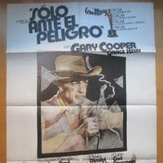 Cine: CARTEL CINE, SOLO ANTE EL PELIGRO, GARY COOPER, GRACE KELLY, 1979, C1192. Lote 205140503