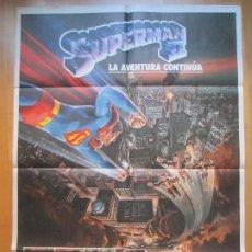Cine: CARTEL CINE, SUPERMAN II, LA AVENTURA CONTINUA, CHRISTOPHER REEVE, 1980, C776. Lote 205156776