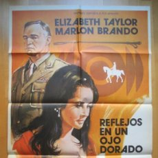 Cine: CARTEL CINE, REFLEJOS EN UN OJO DORADO, ELIZABETH TAYLOR, MARLON BRANDO, 1978, C822. Lote 205158727