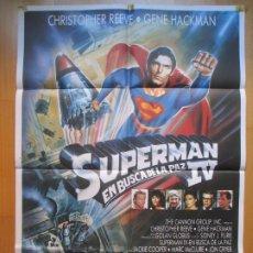 Cine: CARTEL CINE, SUPERMAN IV EN BUSCA DE LA PAZ, CHRISTOPHER REEVE, GENE HACKMAN, C742. Lote 205237010