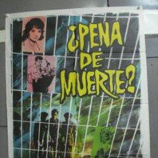 Cine: CDO 2497 PENA DE MUERTE JOSE MARIA FORN MIREILLE DARC POSTER ORIGINAL 70X100 ESTRENO. Lote 205282368