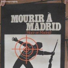 Cine: CARTEL POSTER DE CINE MOURIR A MADRID, MORIR EN MADRID DE FREDERIC ROSSIF. VO FILMS. 1963. RARO. Lote 205662910