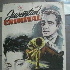 Cine: CDO 2638 JUVENTUD CRIMINAL VITTORIO DE SICA ISA MIRANDA JANO POSTER ORIG 70X100 ESTRENO LITOGRAFIA. Lote 205705442