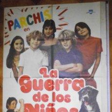 Cine: POSTER ORIGINAL PELICULA DE PARCHIS EN LA GUERRA DE LOS NIÑOS, 1980. Lote 205731680
