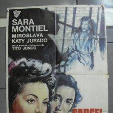 Cine: CDO 2676 CARCEL DE MUJERES SARA MONTIEL MIROSLAVA POSTER ORIGINAL ESTRENO 70X100. Lote 205775632