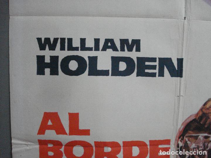 Cine: CDO 2727 AL BORDE DEL INFIERNO WILLIAM HOLDEN CIFESA POSTER ORIGINAL 70X100 ESTRENO - Foto 3 - 205794410