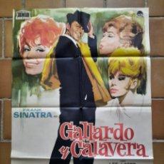 Cine: CARTEL POSTER ORIGINAL ESTRENO 1963 GALLARDO Y CALAVERA. FRANK SINATRA. JANO. Lote 205802185