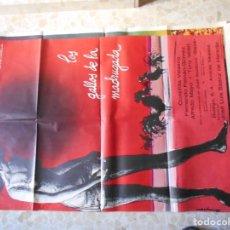 Cine: CARTEL DE CINE DE LOS GALLOS DE LA MADRUGADA AÑO 1971. Lote 206823318