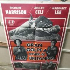 Cine: GRAN GOLPE AL SERVICIO DE SU MAJESTAD BRITÁNICA POSTER ORIGINAL 70X100 YY (2307). Lote 206882916