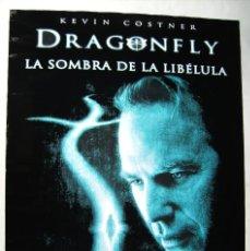 Cine: DRAGONFLY, LA SOMBRA DE LA LIBÉLULA, CON KEVIN COSTNER. POSTER 68,5 X 98 CMS.. Lote 206989458