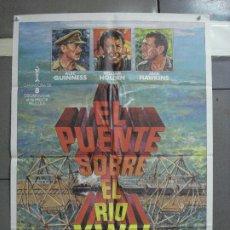 Cine: CDO 2887 EL PUENTE SOBRE EL RIO KWAI DAVID LEAN ALEC GUINNESS HOLDEN POSTER ORIG 70X100 ESPAÑOL. Lote 207614977