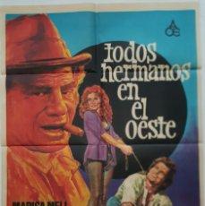Cine: PÓSTER ORIGINAL TODOS HERMANOS EN EL OESTE 1975. Lote 207973606