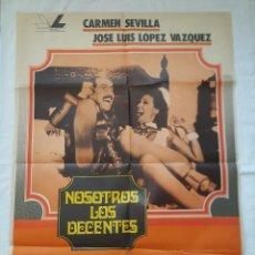 Cine: PÓSTER ORIGINAL NOSOTROS LOS DECENTES. CARMEN SEVILLA, JOSÉ L. LÓPEZ VÁZQUEZ. Lote 208275073
