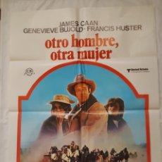 Cine: PÓSTER ORIGINAL OTRO HOMBRE, OTRA MUJER 1977 JAMES CAAN. Lote 208946442