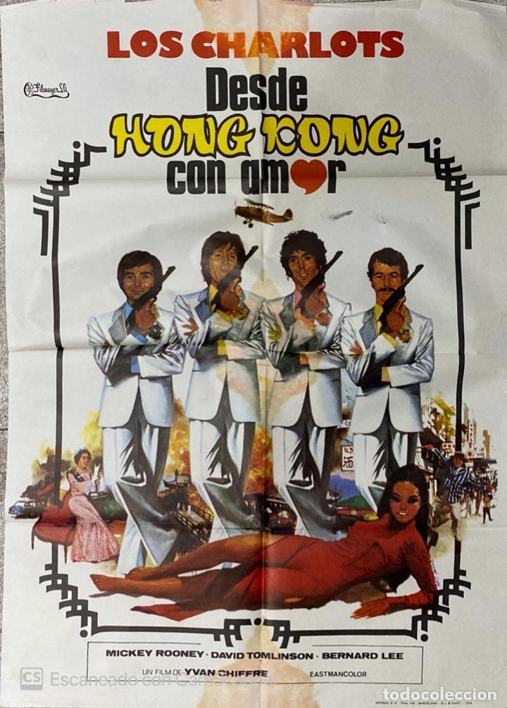 CARTEL ORIGINAL DE LA PELICULA LOS CHARLOTS. DESDE HONG KONG CON AMOR. 97 X 70 CM. 1976. (Cine - Posters y Carteles - Clasico Español)