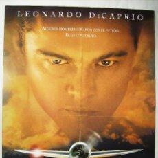 Cine: EL AVIADOR, CON LEONARDO DICAPRIO. POSTER 68 X 98 CMS. 2004.. Lote 209969535