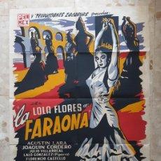 Cine: INTERESANTE CARTEL DE CINE ANTIGUO LOLA FLORES LA FARAONA. CARTEL GRANDE,MEDIDAS APROX 95X68. Lote 210013270