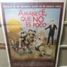 Cine: AMANECE QUE NO ES POCO VESPA JOSE LUIS CUERDA RESINES ALEXANDRE CASSEN POSTER ORIGINAL 70X100. Lote 210191143