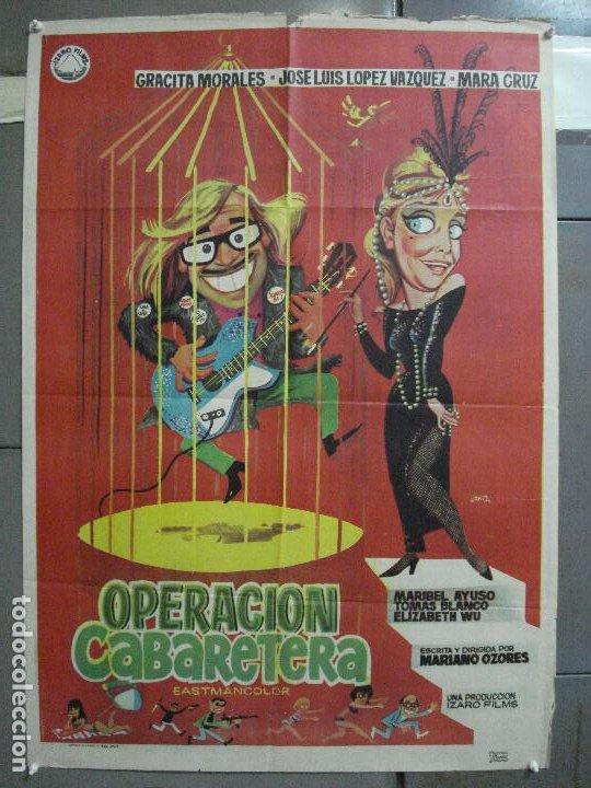 CDO 3880 OPERACION CABARETERA GRACITA MORALES JOSE LUIS LOPEZ VAZQUEZ POSTER ORIGINAL 70X100 ESTRENO (Cine - Posters y Carteles - Clasico Español)