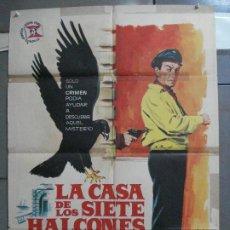 Cine: CDO 3898 LA CASA DE LOS SIETE HALCONES ROBERT TAYLOR JANO POSTER ORIGINAL 70X100 ESTRENO. Lote 210749892