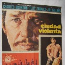 Cine: CIUDAD VIOLENTA, CON CHARLES BRONSON. PÓSTER 67 X 97 CMS.DISEÑO: MAC.1971.. Lote 210753924