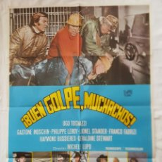 Cine: PÓSTER ORIGINAL BUEN GOLPE, MUCHACHOS 1978. Lote 210945589