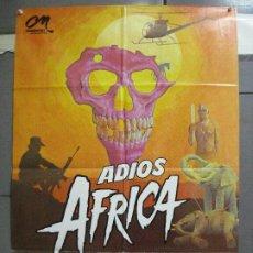 Cine: CDO 3984 ADIOS AFRICA GUALTIERO JACOPETTI DOCUMENTAL TRASH POSTER ORIGINAL 70X100 ESTRENO. Lote 211277109