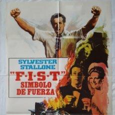 Cine: PÓSTER ORIGINAL F.I.S.T SÍMBOLO DE FUERZA. Lote 211411639