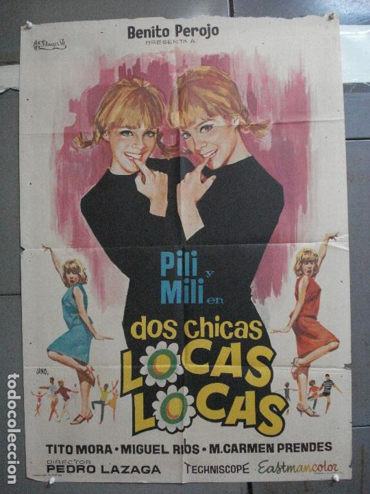 CDO 4042 DOS CHICAS LOCAS LOCAS PILI Y MILI MIGUEL RIOS PEDRO LAZAGA JANO POSTER ORIG 70X100 ESTRENO (Cine - Posters y Carteles - Clasico Español)